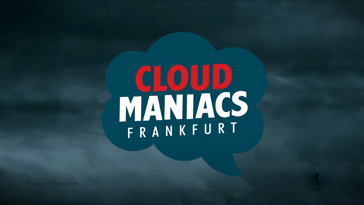Video Preview: Cloud Maniacs Meetup #1